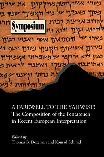 9781589831636: Farewell to the Yahwist?: The Composition of the Pentateuch in Recent European Interpretation (Society of Biblical Literature Symposium Series, 34)
