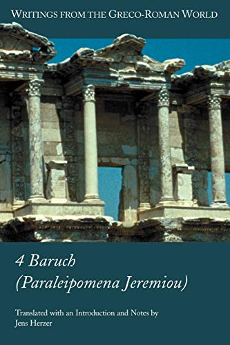 9781589831735: 4 Baruch (Paraleipomena Jeremiou) (Writings from the Greco-Roman World)