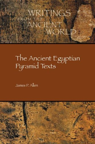 The Ancient Egyptian Pyramid Texts (Writings from the Ancient World): James P. Allen (trans.)