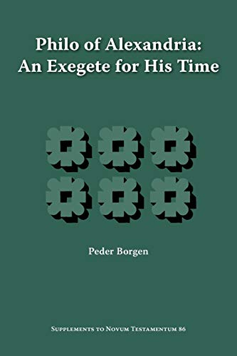 9781589831926: Philo of Alexandria, an Exegete for His Time (Supplements to Novum Testamentum)