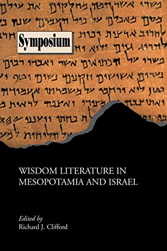 9781589832190: Wisdom Literature in Mesopotamia and Israel (Society of Biblical Literature Syumposium)