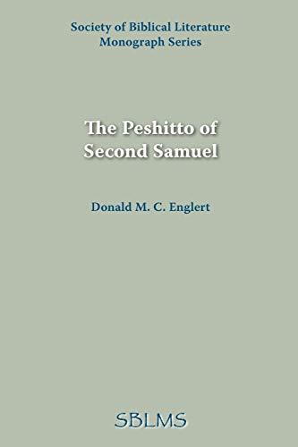 The Peshitto of Second Samuel: Donald M. C. Englert