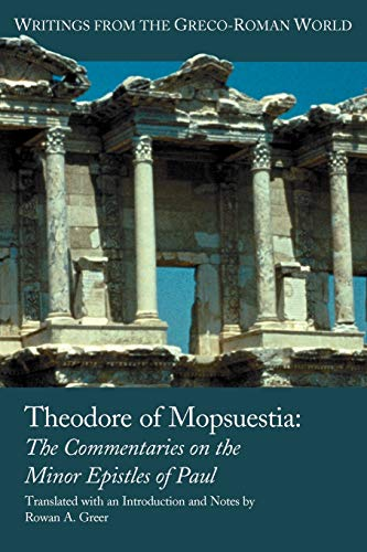 9781589832794: Theodore of Mopsuestia: The Commentaries on the Minor Epistles of Paul (Writings from the Greco-Roman World)