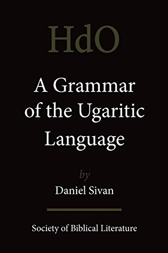 9781589832855: A Grammar of the Ugaritic Language: Second Impression with Corrections (Handbook of Oriental Studies. the Near and Middle East = Han)