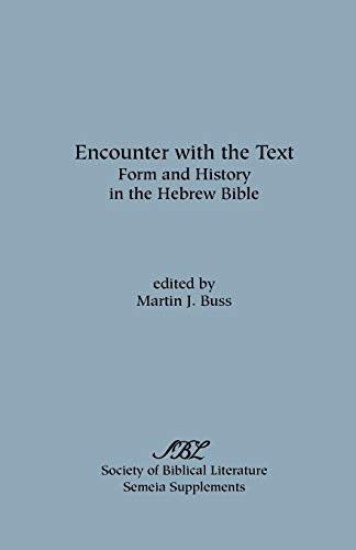 9781589833524: Encounter with the Text: Form and History in the Hebrew Bible