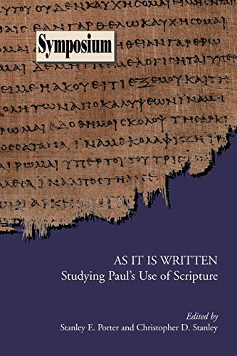 9781589833593: As It Is Written: Studying Paul's Use of Scripture (Society of Biblical Literature Symposium)