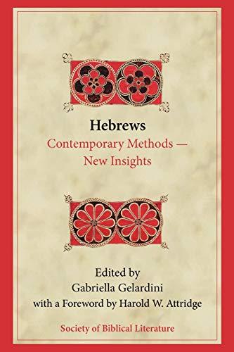 9781589833869: Hebrews: Contemporary Methods―New Insights (Biblical Interpretation)