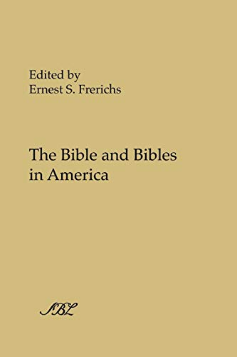 9781589834118: The Bible and Bibles in America (Society of Biblical Literature)