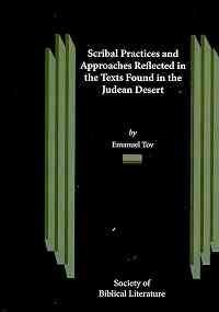 9781589834293: Scribal Practices and Approaches Reflected in the Texts Found in the Judean Desert (Studies on the Texts of the Desert of Judah)