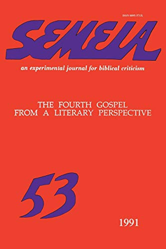 9781589834910: Semeia 53: The Fourth Gospel from a Literary Perspective