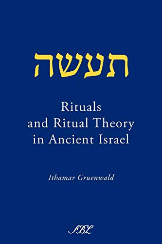 9781589834989: Rituals and Ritual Theory in Ancient Israel