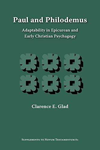 9781589835023: Paul and Philodemus: Adaptability in Epicurean and Early Christian Psychagogy (Supplements to Novum Testamentum)