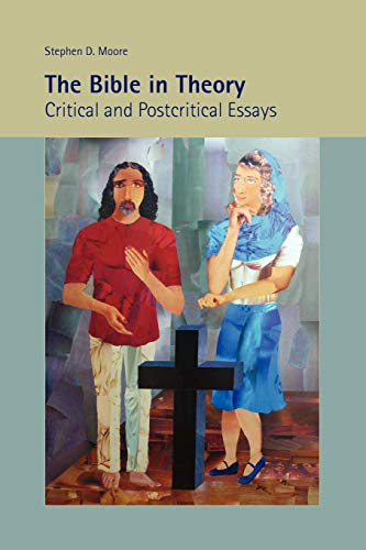 9781589835061: The Bible in Theory: Critical and Postcritical Essays (Society of Biblical Literature Resources for Biblical Study)