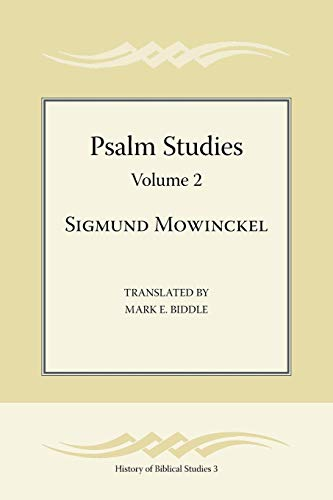9781589835108: Psalm Studies, Volume 2 (Society of Biblical Literature History of Biblical Studies 3)