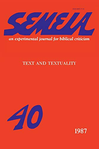 Semeia 40: Text and Textuality