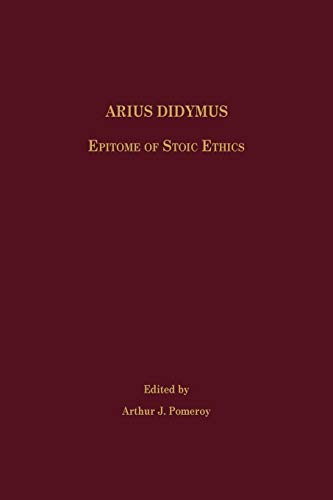 9781589836297: Arius Didymus: Epitome of Stoic Ethics