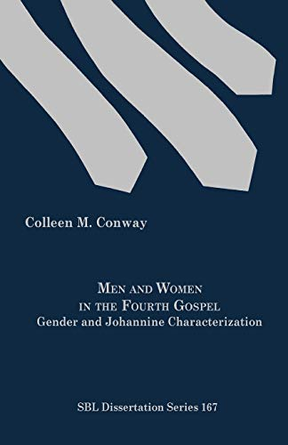 9781589836303: Men and Women in the Fourth Gospel: Gender and Johannine Characterization