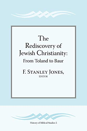 9781589836464: The Rediscovery of Jewish Christianity: From Toland to Baur