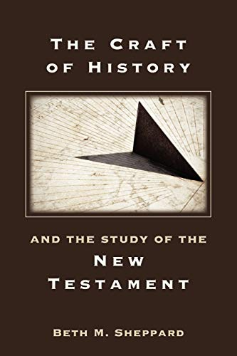 9781589836655: The Craft of History and the Study of the New Testament (Resources for Biblical Study)