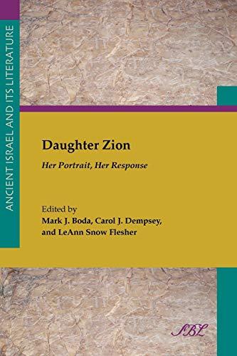 Daughter Zion: Her Portrait, Her Response: Mark J. Boda