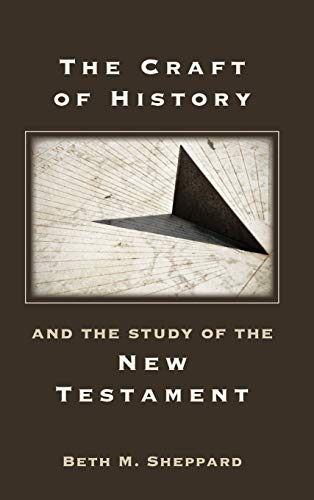 9781589837263: The Craft of History and the Study of the New Testament (Resources for Biblical Study)