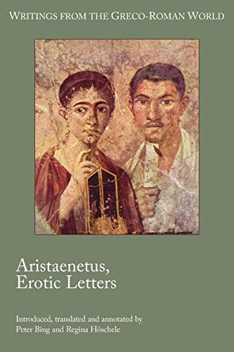 9781589837416: 32: Aristaenetus, Erotic Letters (Writings from the Greco-Roman World)