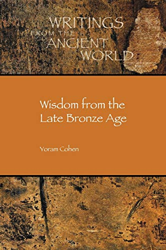 9781589837539: Wisdom from the Late Bronze Age (Writings from the Ancient World) (Society of Biblical Literature/Writings from the Ancient Wor)