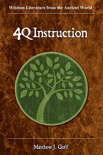 9781589837829: 4QInstruction (Wisdom Literature from the Ancient World)