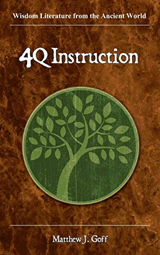 9781589837843: 4QInstruction (Wisdom Literature from the Ancient World) (Society of Biblical Literature)