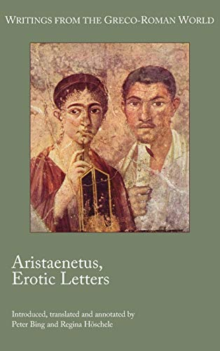 9781589838826: Aristaenetus, Erotic Letters (Writings from the Greco-Roman World)