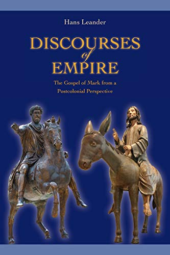 9781589838895: Discourses of Empire: The Gospel of Mark from a Postcolonial Perspective (Society of Biblical Literature. Semeia Studies)