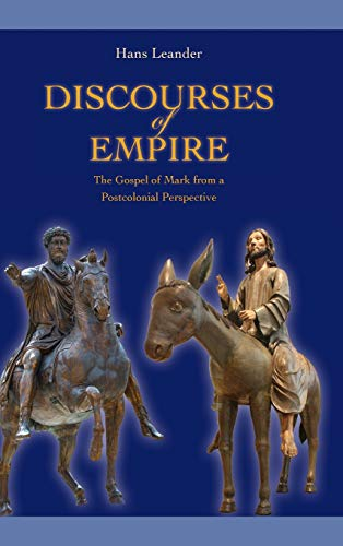 9781589838918: Discourses of Empire: The Gospel of Mark from a Postcolonial Perspective (Society of Biblical Literature. Semeia Studies)