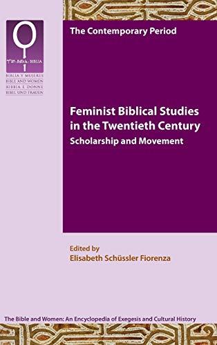 9781589839229: Feminist Bible Studies in the Twentieth Century: Scholarship and Movement (Bible and Women 9.1)