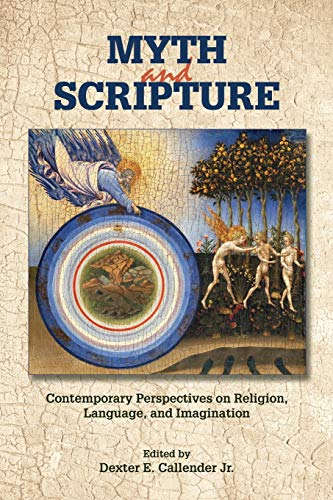 9781589839618: Myth and Scripture: Contemporary Perspectives on Religion, Language, and Imagination (Society for Biblical Study)