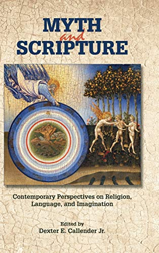 9781589839632: Myth and Scripture: Contemporary Perspectives on Religion, Language, and Imagination (Resources for Biblical Study)