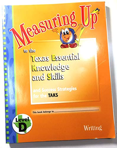 9781589842854: Measuring up Texas Writing Level D