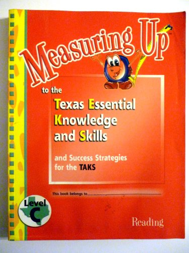 9781589842915: Measuring Up to the Texas Essential Knowledge and Skills Level C Reading (Measuring Up, Reading)