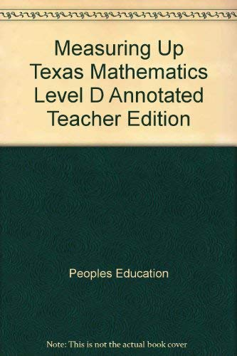 9781589844933: Measuring Up Texas Mathematics Level D Annotated Teacher Edition