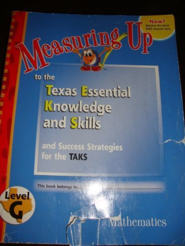 9781589847064: Measuring Up to the Texas Essential Knowledge and Skills-Level G (Mathematics)
