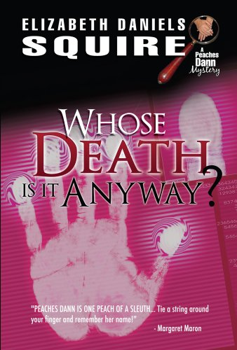 9781589850637: Whose Death is it Anyway? (Peaches Dann Mystery)