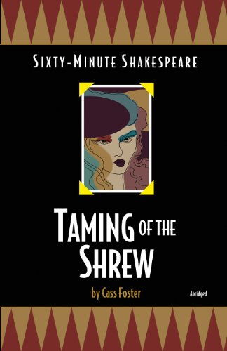 Taming of the Shrew: Sixty-Minute Shakespeare Series: Foster, Cass