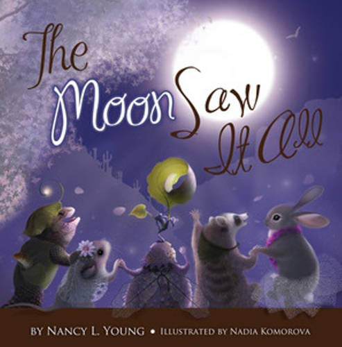 The Moon Saw It All: Nancy Young
