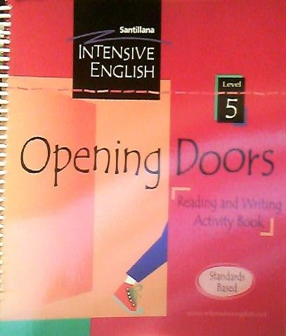 9781589865587: Opening Doors - Reading and Writing Activity Book - Level 5 (Santillana Intensive English)