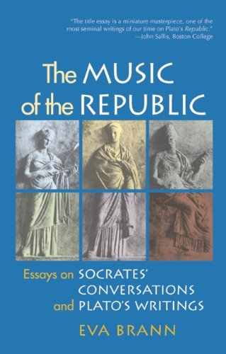 9781589880085: The Music of the Republic: Essays on Socrates' Conversations and Plato's Writings