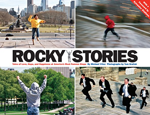 9781589880290: Rocky Stories: Tales of Love, Hope, and Happiness at America's Most Famous Steps