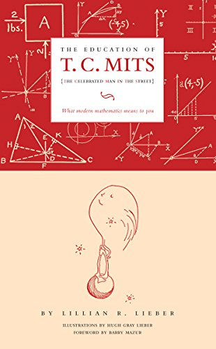 9781589880337: The Education of T.C. Mits: What modern mathematics means to you