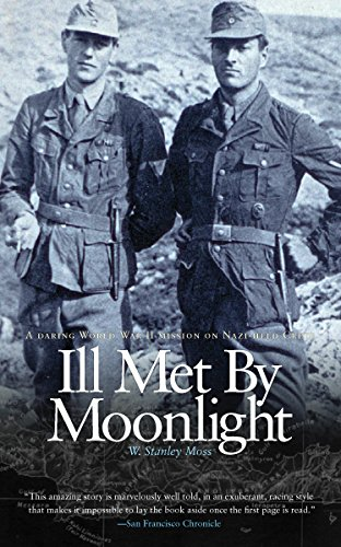 Ill Met By Moonlight - a Daring WWII Mission on Nazi-held Crete