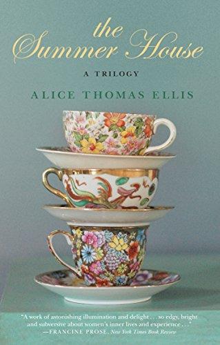 The Summer House: A Trilogy: Ellis, Alice Thomas