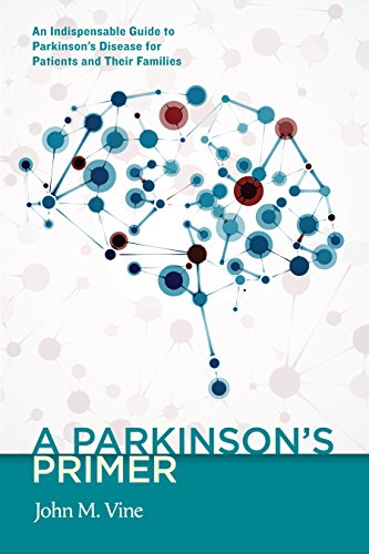 9781589881198: A Parkinson's Primer: An Indispensable Guide to Parkinson's Disease for Patients and Their Families