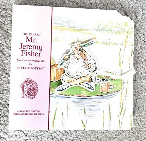 9781589892026: The Tale of Mr. Jeremy Fisher (Beatrix Potter Bookmark Board Books)